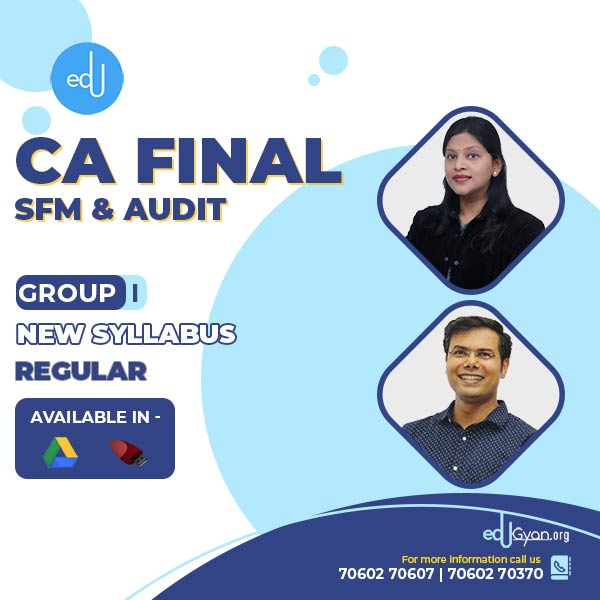 CA Final SFM & Audit Regular Batch By CA Praveen Khatod & CA Surbhi Bansal