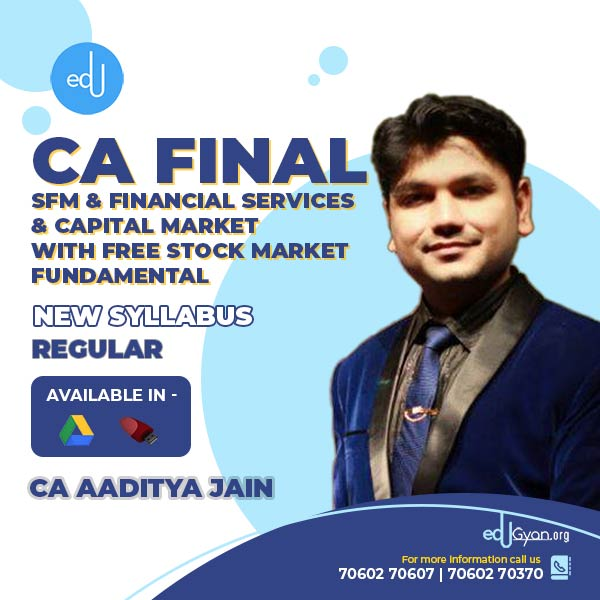 CA Final SFM & Financial Services & Capital Market With Free Stock Market Fundamental By CA Aaditya Jain