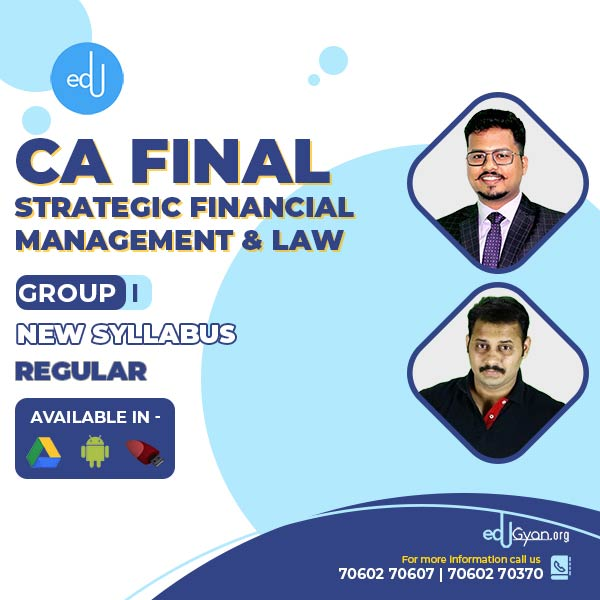 CA Final SFM & Law Regular Batch By CA Darshan Khare & CA Mayank Kothari