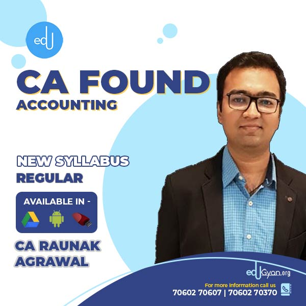 CA Foundation Accounting By CA RAUNAK AGRAWAL