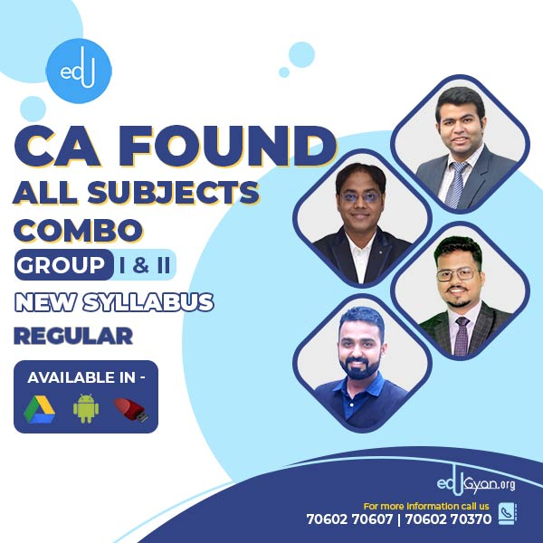 CA Foundation All Subjects Combo By CA Darshan Khare & CA Jai Chawla & CA Karan Chandwani & CA Pavan Gahukar