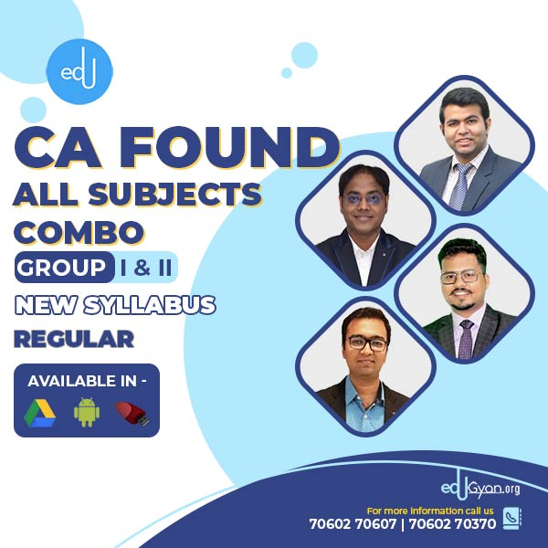 CA Foundation All Subjects Combo By CA Darshan Khare & CA Raunak Agrawal & CA Karan Chandwani & CA Pavan Gahukar