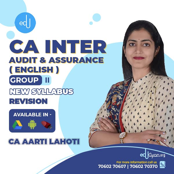 CA Inter Audit & Assurance Revision Batch By CA Aarti Lahoti (English)