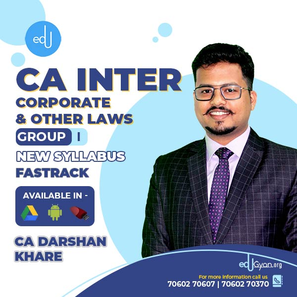 CA Inter Corporate & Other Laws Fast Track By CA Darshan Khare