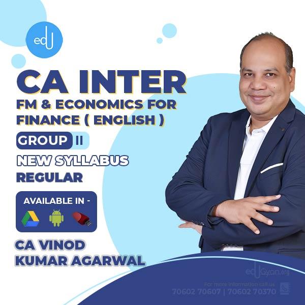 CA Inter Financial Mgt. & Eco. For Finance By CA Vinod Kumar Agarwal (English)