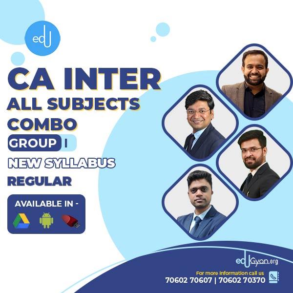CA Inter Group I – Combo By CA Anubhav Jain & CS Gaurav Maheshwari & CA Bhanwar Borana & CA Yashvant Mangal