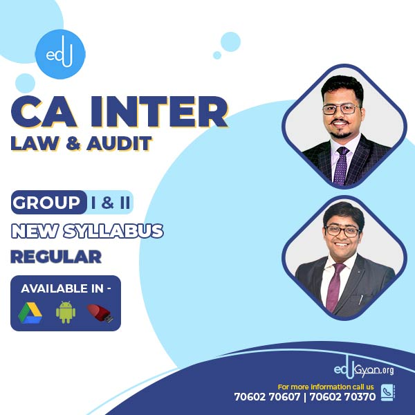 CA Inter Law & Audit Regular Batch By CA Darshan khare & CA Kapil Goyal