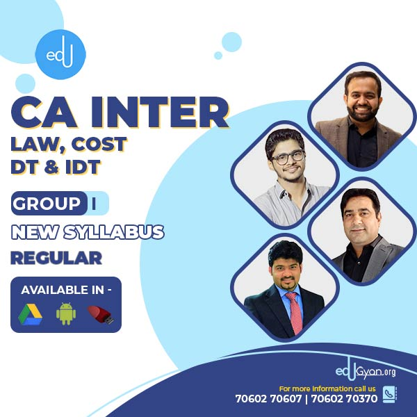 CA Inter Law & Cost & DT & IDT – Combo By CA Bhanwar Borana & CA Sankalp Kanstiya & CA Abhishek Bansal & Raj Kumar