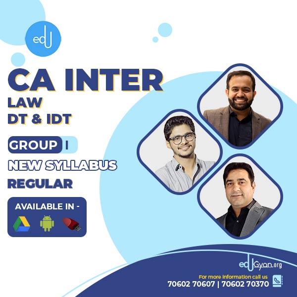 CA Inter Law & DT & IDT – Combo By CA Bhanwar Borana & CA Abhishek Bansal & Raj Kumar