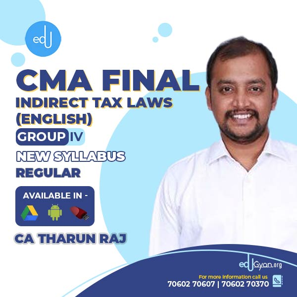 CMA Final Indirect Tax Laws By CA Tharun Raj (English)
