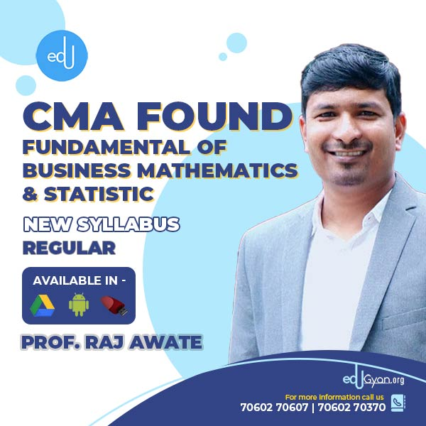 CMA Foundation Fundamentals of Mathematics By Prof. Raj Awate