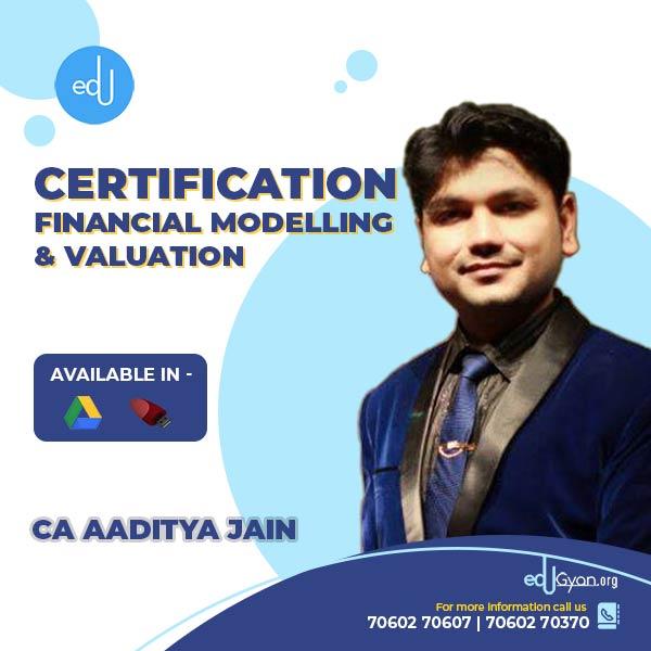 FINANCIAL MODELLING & VALUATION By CA Aaditya Jain