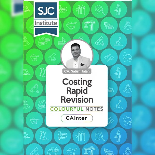 CA Inter Costing Rapid Revision Colourful Notes By CA Satish Jalan
