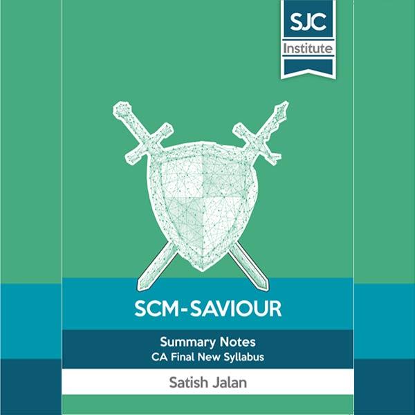 CA Final SCM Saviour (Summary Notes) By CA Satish Jalan
