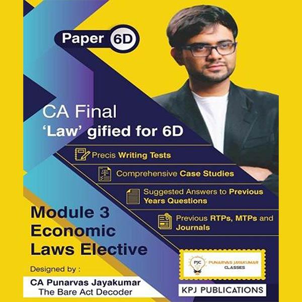 CA Final New Elective Economic Laws (6D) By CA Punarvas Jayakumar