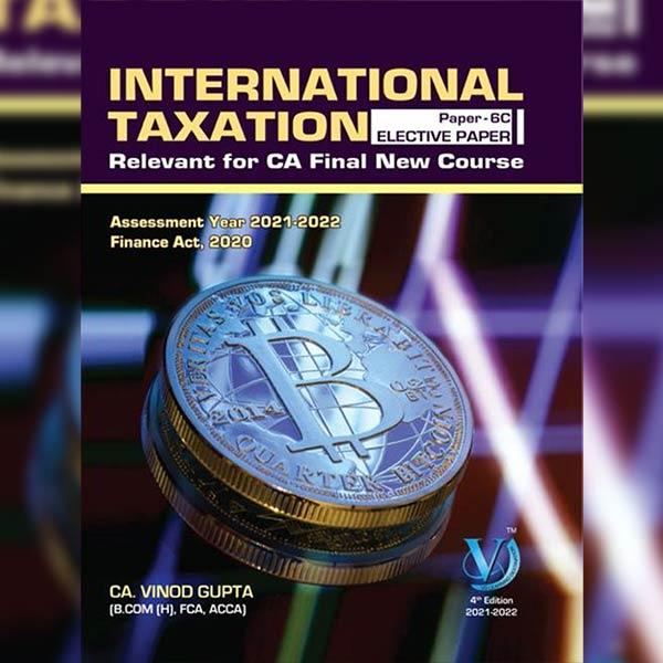CA Final International Taxation Elective Paper Book By CA Vinod Gupta