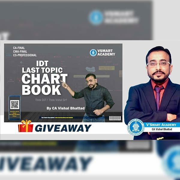 CA Final IDT Last Topic Chart Book By CA Vishal Bhattad