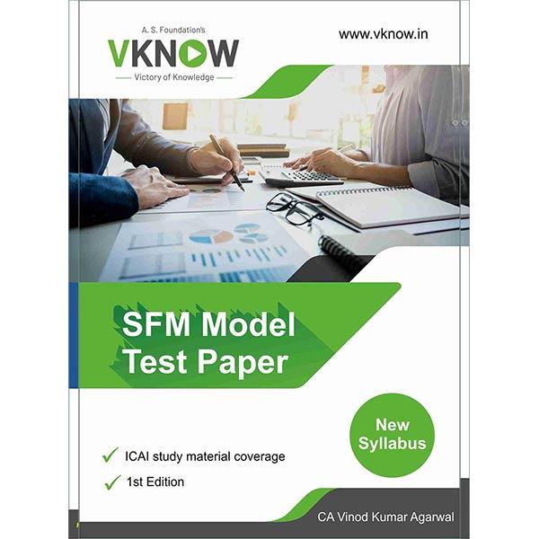 CA Final SFM Model Test Paper By CA Vinod K Agarwal