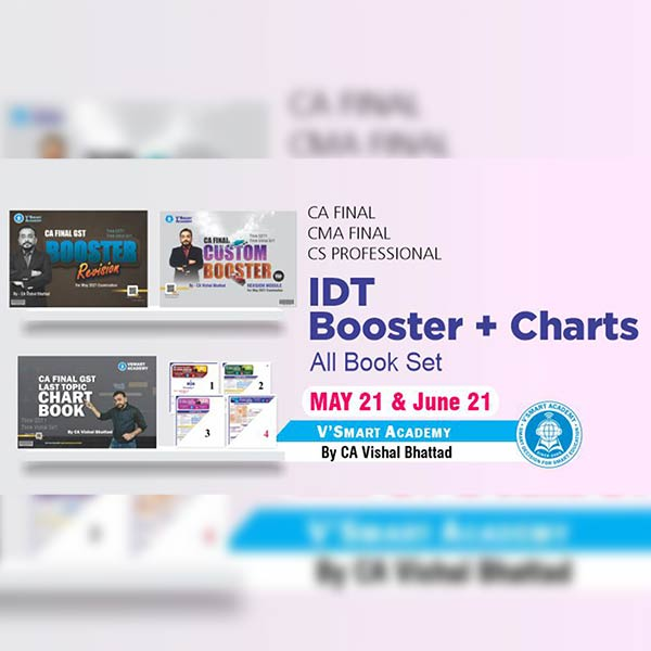 CA Final IDT Booster & Charts By CA Vishal Bhattad