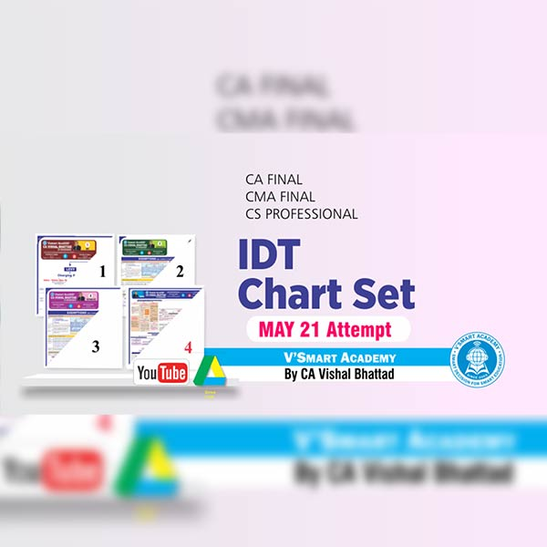 CA Final IDT Chart Set By CA Vishal Bhattad