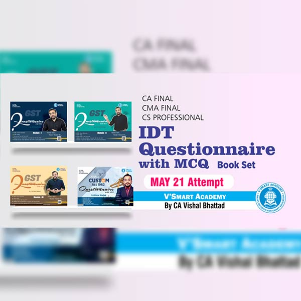 CA Final IDT Questionnaire With MCQ Book By CA Vishal Bhattad