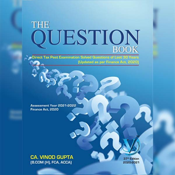 CA Final Direct Tax Question Book By CA Vinod Gupta