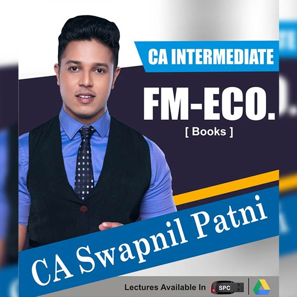 CA Intermediate Group II Financial Management And Economics for Finance Books Set By CA Swapnil Patni