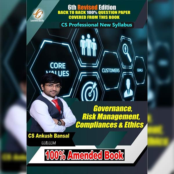 CS Professional Governance, Risk Mgt, Compliance & Ethics By CA Ankush Bansal