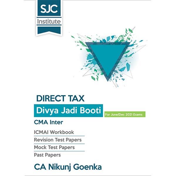 CMA Inter Direct Tax Divya Jadi Booti By CA Nikunj Goenka