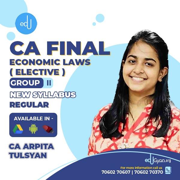 CA Final Economic Laws Elective By CA Arpita Tulsyan (English)