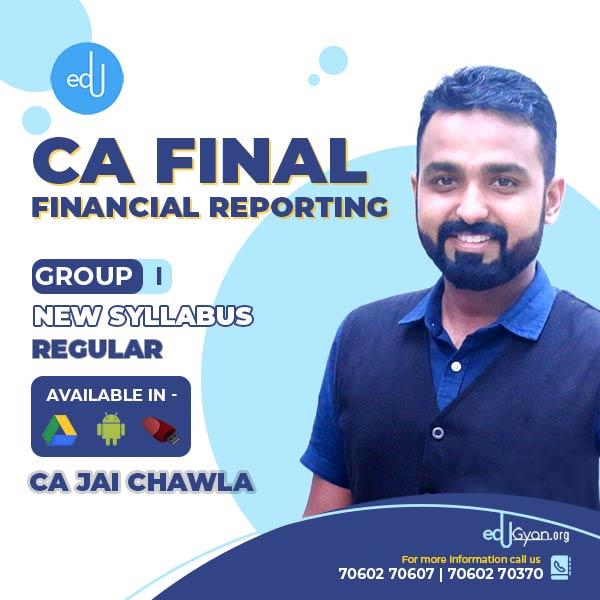 CA Final Financial Reporting (FR) By CA Jai Chawla