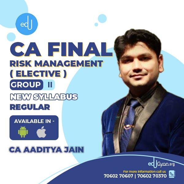 CA Final Risk Management Elective (RM) By CA Aaditya Jain (Mobile App)