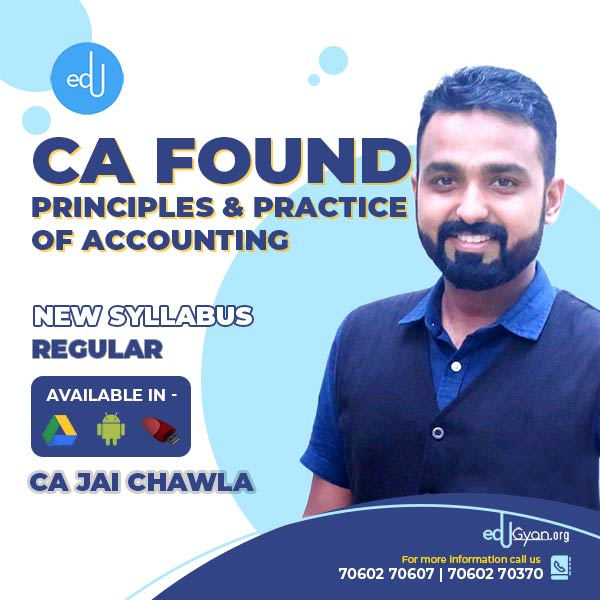 CA Foundation Principles & Practice of Accounting By CA Jai Chawla