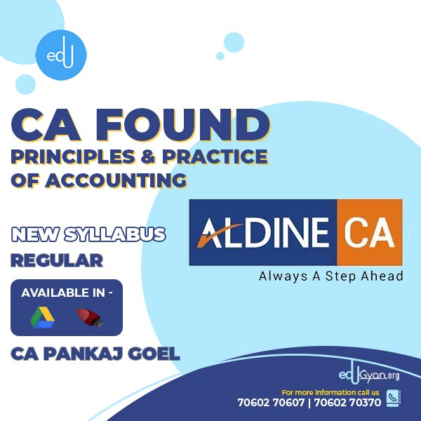 CA Foundation Principles & Practice of Accounting By CA Pankaj Goel