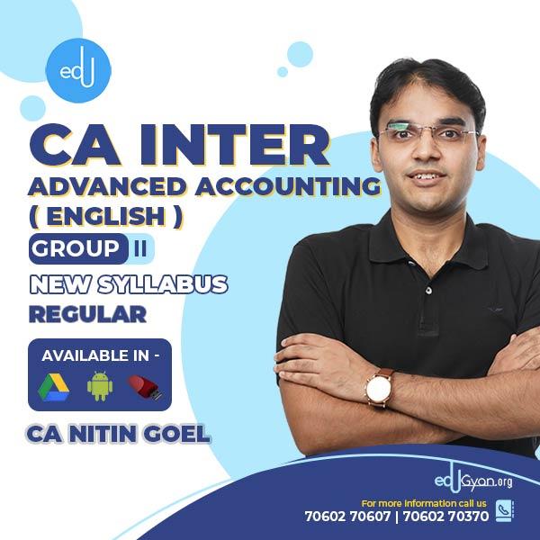 CA Inter Advanced Accounting BY CA Nitin Goel (English)