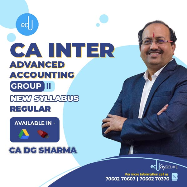 CA Inter Advanced Accounting By CA DG Sharma