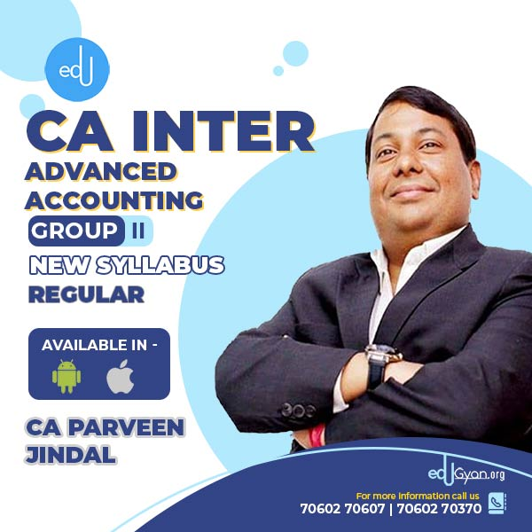 CA Inter Advanced Accounting By CA Parveen Jindal (Mobile App)
