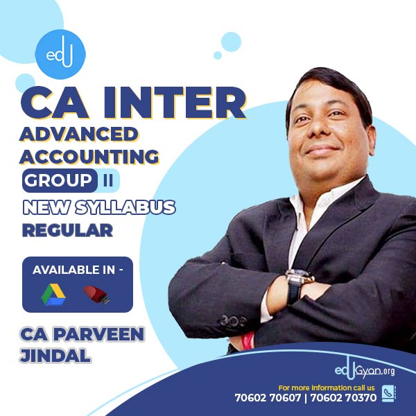 CA Inter Advanced Accounting By CA Parveen Jindal
