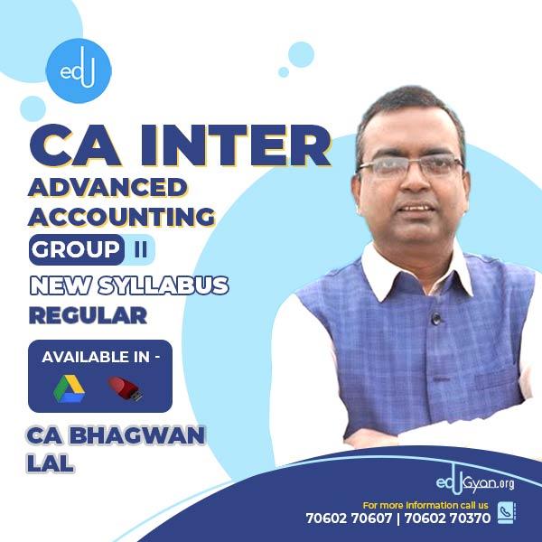 CA Inter Advanced Accounts By CA Bhagwan Lal