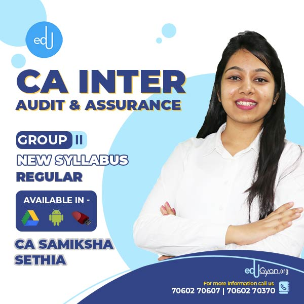 CA Inter Audit & Assurance By CA Samiksha Sethia