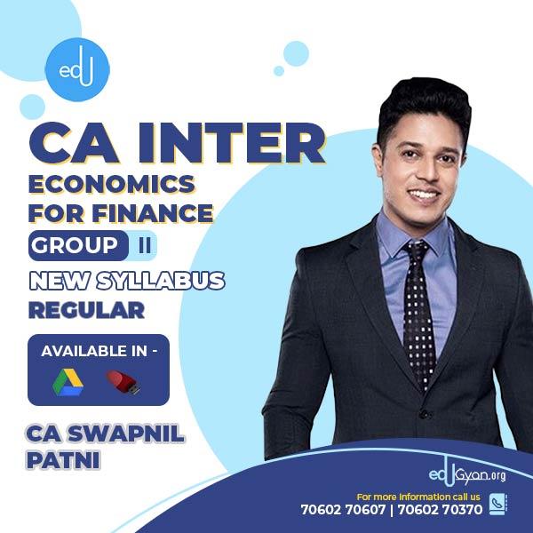 CA Inter Economics For Finance By CA Swapnil Patni