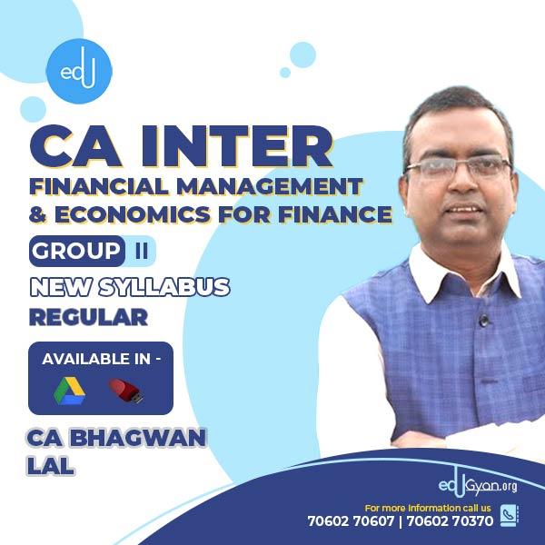 CA Inter Financial Management & Economics For Finance (FM-Eco) By CA Bhagwan Lal