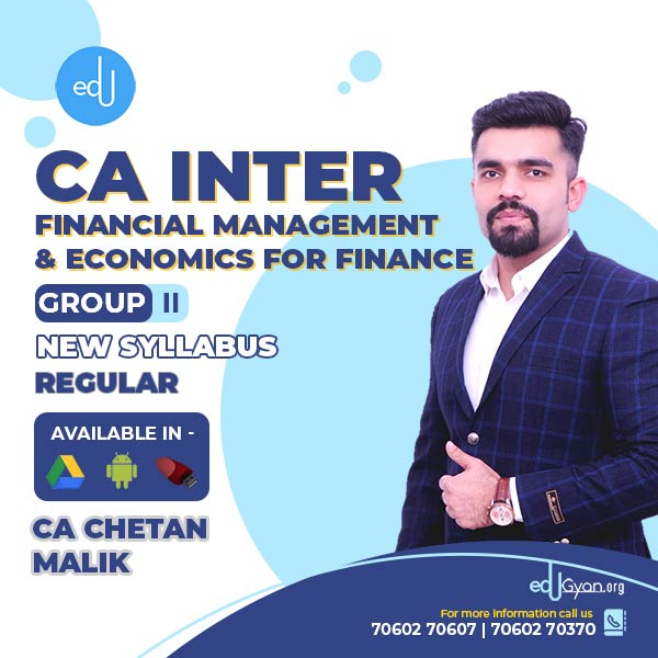 CA Inter Financial Management & Economics For Finance (FM-Eco) By CA Chetan Malik
