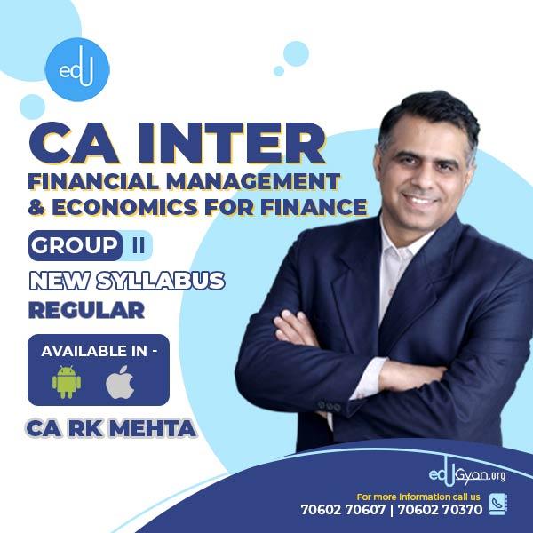 CA Inter Financial Management & Economics For Finance (FM-Eco) By CA RK Mehta (Mobile App)