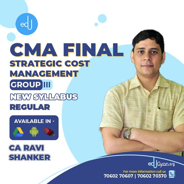 CMA Final Strategic Cost Mgt-Decision Making By CA Ravi Shanker