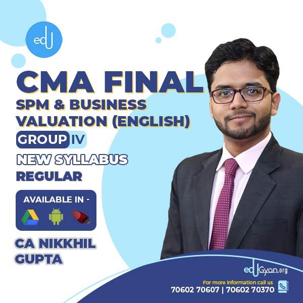 CMA Final SPM & Business Valuation By CA Nikkhil Gupta (English)