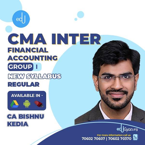 CMA Inter Financial Accounting By CA Bishnu kedia