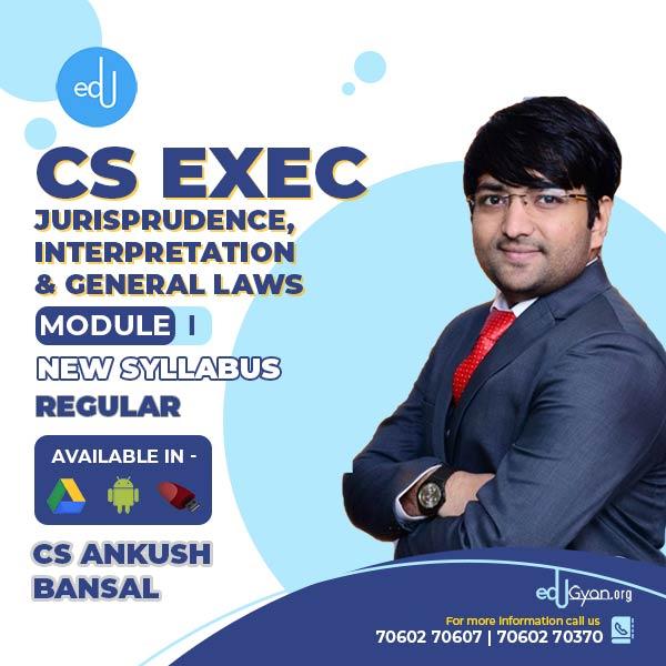 CS Executive Jurisprudence, Interpretation & Gen Laws By CS Ankush Bansal