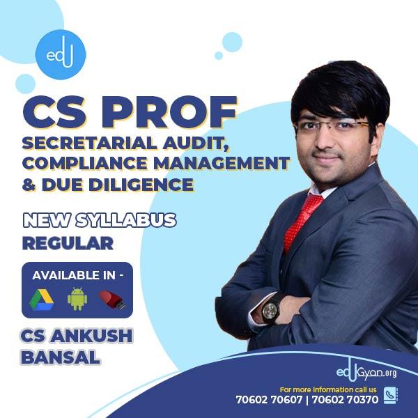 CS Professional Sec. Audit, Compliance Mgt. & Due Diligence By CS Ankush Bansal
