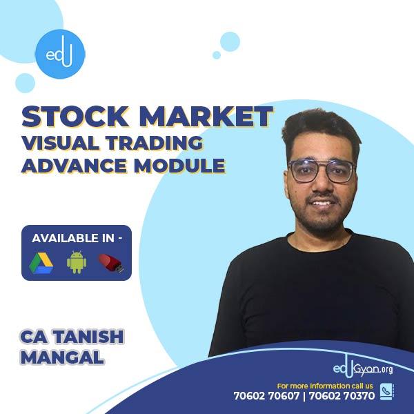 Visual Trading Advance Module By CA Tanish Mangal